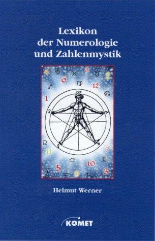 Lexikon der Numerologie und Zahlenmystik Gebundenes Buch – 1. Januar 2001 Helmut Werner KOMET 3898361322 Tarot