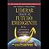 Liderar desde el futuro emergente: De los egosistemas a los ecosistemas económicos (Spanish Edition)