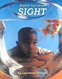 Sight, Laurence Pringle, 0761407340