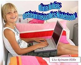 Oma Julias geheimnisvolles Notebook (Oma Julia Story 1) (German Edition)