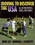 img - for Moving to Discover the USA book / textbook / text book