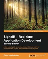 SignalR - Real-time Application Development, 2nd Edition