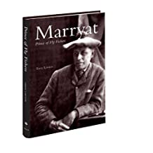 Marryat - Prince of Fly Fishers: The Life and Times of George Selwyn Marryat by Terry Lawton (2010-10-29)