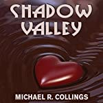 Shadow Valley: A Novel of Horror | Michael R. Collings