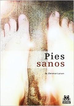 Pies Sanos (bicolor) por Christian Larsen epub