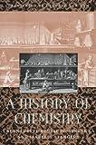 A History of Chemistry, Bensaude-Vincent, Bernadette and Stengers, Isabelle, 0674396596
