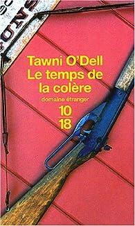 Le Temps de la colère par Tawni O'Dell