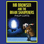 Mr Browser and the Brain Sharpeners | Philip Curtis