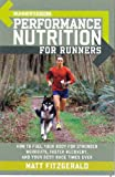 Runner's World Performance Nutrition for Runners (Runners World)
