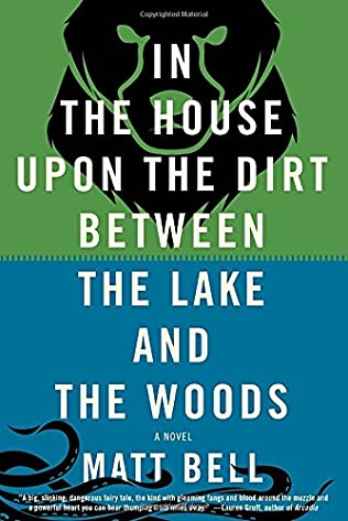 book cover of In the House upon the Dirt between the Lake and the Woods