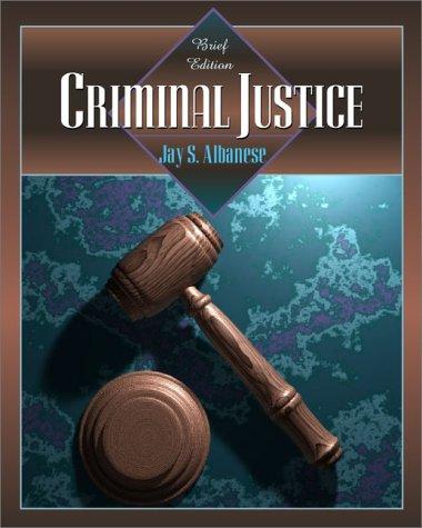 Criminal Justice: Brief Edition