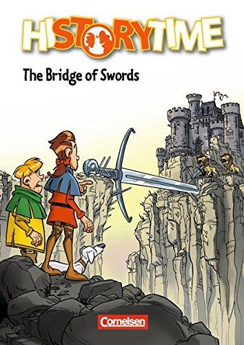 History Time: The Bridge of Swords: Comic. Passend zu Lighthouse 2, Headlight 2 und Go Ahead 7