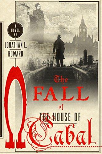Image of The Fall of the House of Cabal: A Novel (Johannes Cabal Novels)