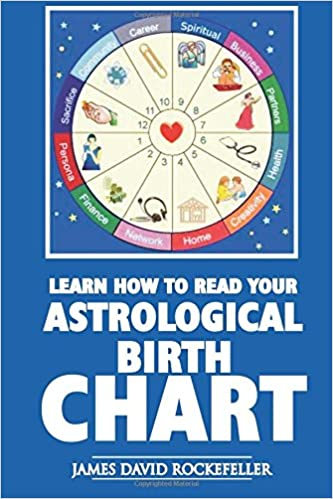 Learn How To Read Your Astrological Birth Chart James David
