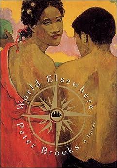 World Elsewhere A Novel Peter Brooks 9780684853338