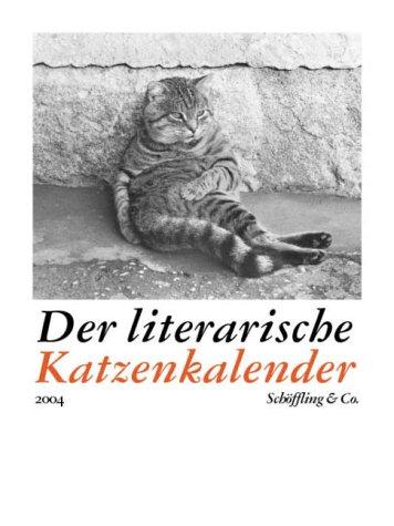 Der literarische Katzenkalender 2004