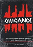 Chicano! : The History of the Mexican American Civil Rights Movement, Rosales, Arturo F., 1558851526