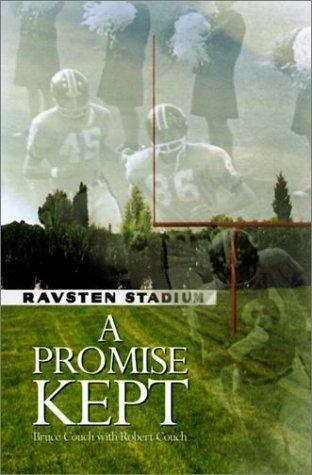 Download A Promise Kept: Vernon Ravsten an Uncommon Man for Our Season PDF