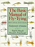 The Basic Manual of Fly-Tying, Paul N. Fling and Donald L. Puterbaugh, 0806986549