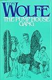 The Pump House Gang