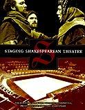 Staging Shakespearean Theatre