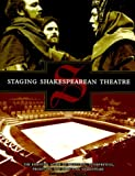 Staging Shakespearean Theatre, Elaine Adams Novak, 1558705171