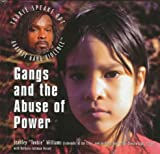 Gangs and the Abuse of Power, Stanley T. Williams and Barbara Cottman Becnel, 0823923460
