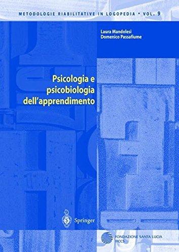Psicologia e psicobiologia dell'apprendimento (Metodologie Riabilitative in Logopedia) (Italian Edition) by Laura Mandolesi (2012-05-14)