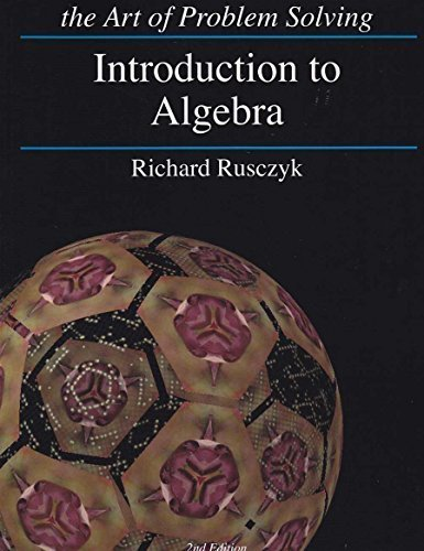Art of Problem Solving Introduction to Algebra Textbook and Solutions Manual 2-Book Set