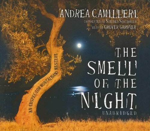 Smell of the Night (Inspector Montalbano Mysteries)