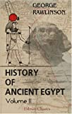 History of Ancient Egypt, Rawlinson, George, 0543963608