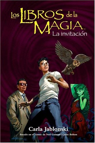 La invitacion / The Invitation (The Books of Magic) (Spanish Edition) ebook