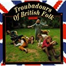 Troubadours Of British Folk, Vol. 2