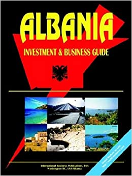 Book Albania Investment and Business Guide