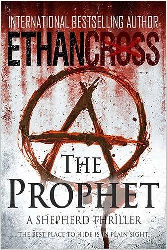 Download The Prophet (Shepherd, Book 2) by Ethan Cross PDF | Thomas