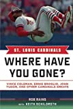 St. Louis Cardinals, Keith Schildroth and Rob Rains, 1613212151