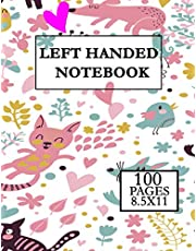 Left Handed Notebook FOR KIDS: Lefty Notebook For Left Handed Gifted People (Personalized Gift for Lefties)-penmanship for left handed - left handed notebook wide ruled -left handed composition notebook (110 Pages, Blank, 8.5 x 11)