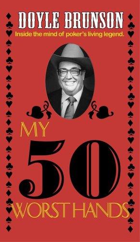 My 50 Worst Hands (Best And Worst Poker Hands)