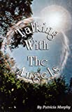 Talking with the Angels, Patricia A. Murphy, 0925589306