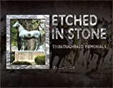 Etched in Stone: Thoroughbred Memorials