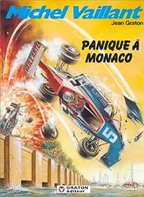 Michel Vaillant, tome 47 : Panique à Monaco par Graton