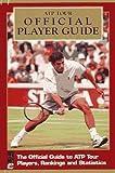 ATP Tour Official Player Guide, ATP Tour Staff, 1572430559