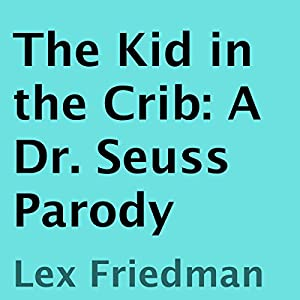 The Kid in the Crib Audiobook