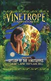 img - for Return of the Vinetropes book / textbook / text book