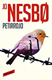 img - for Petirrojo / THE REDBREAST (Spanish Edition) book / textbook / text book