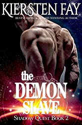 The Demon Slave (Shadow Quest Book 2): Paranormal Romance