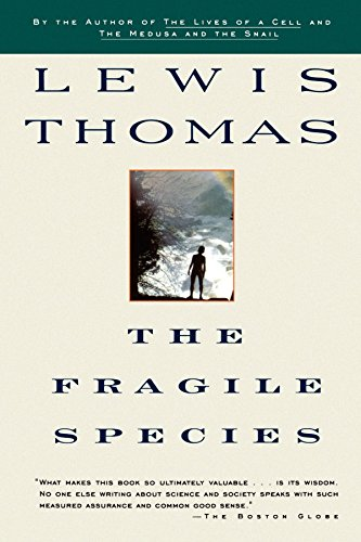 The Fragile Species