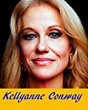 Kellyanne Conway was the 1st woman Republican Campaign Manager.  Currently is a counselor to President Donald Trump.