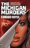 The Michigan Murders, Edward Keyes, 0671734806