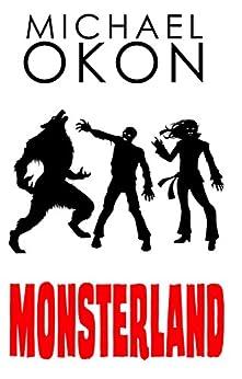 Monsterland by [Okon, Michael]
